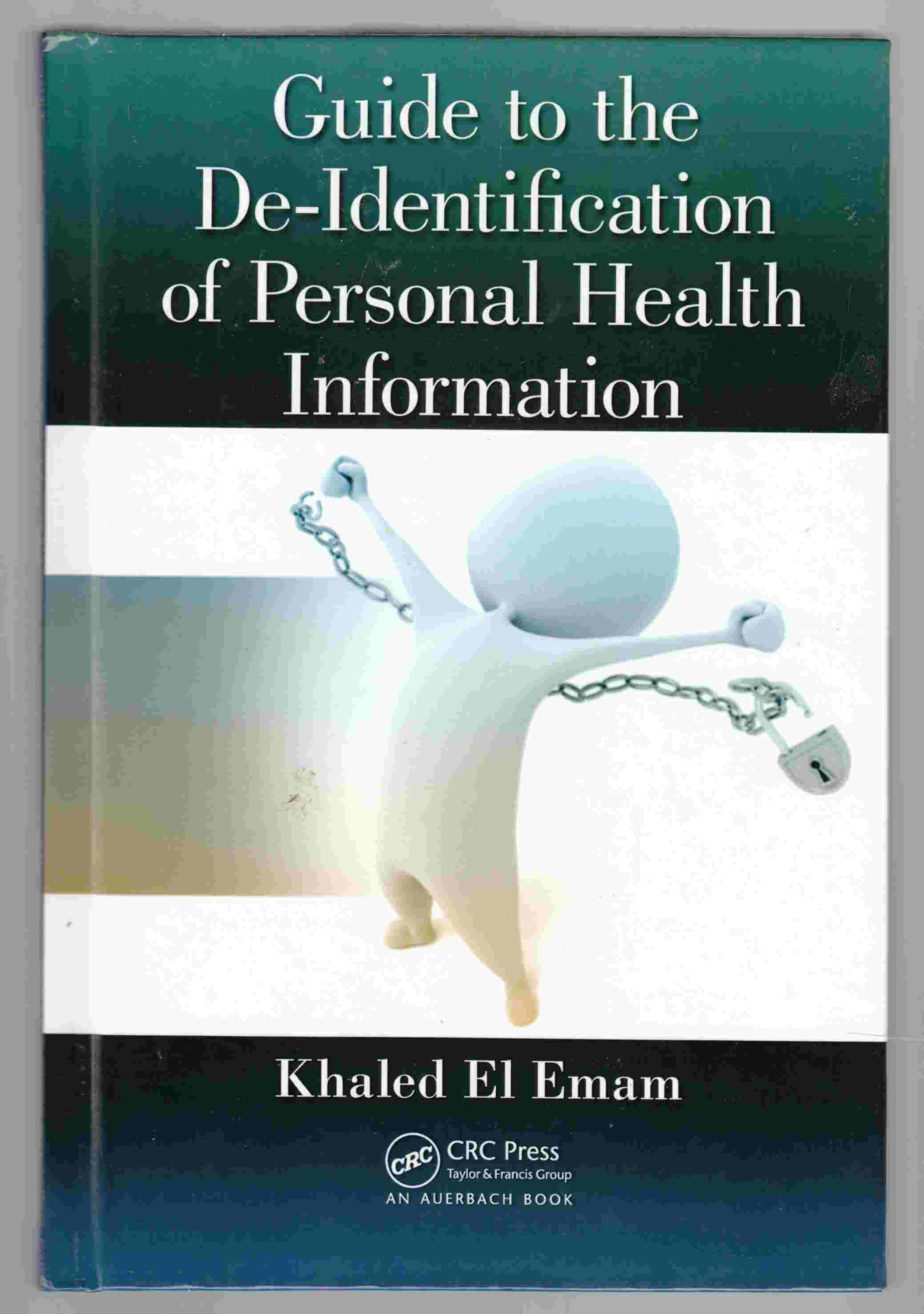Image for Guide to the De-Identification of Personal Health Information