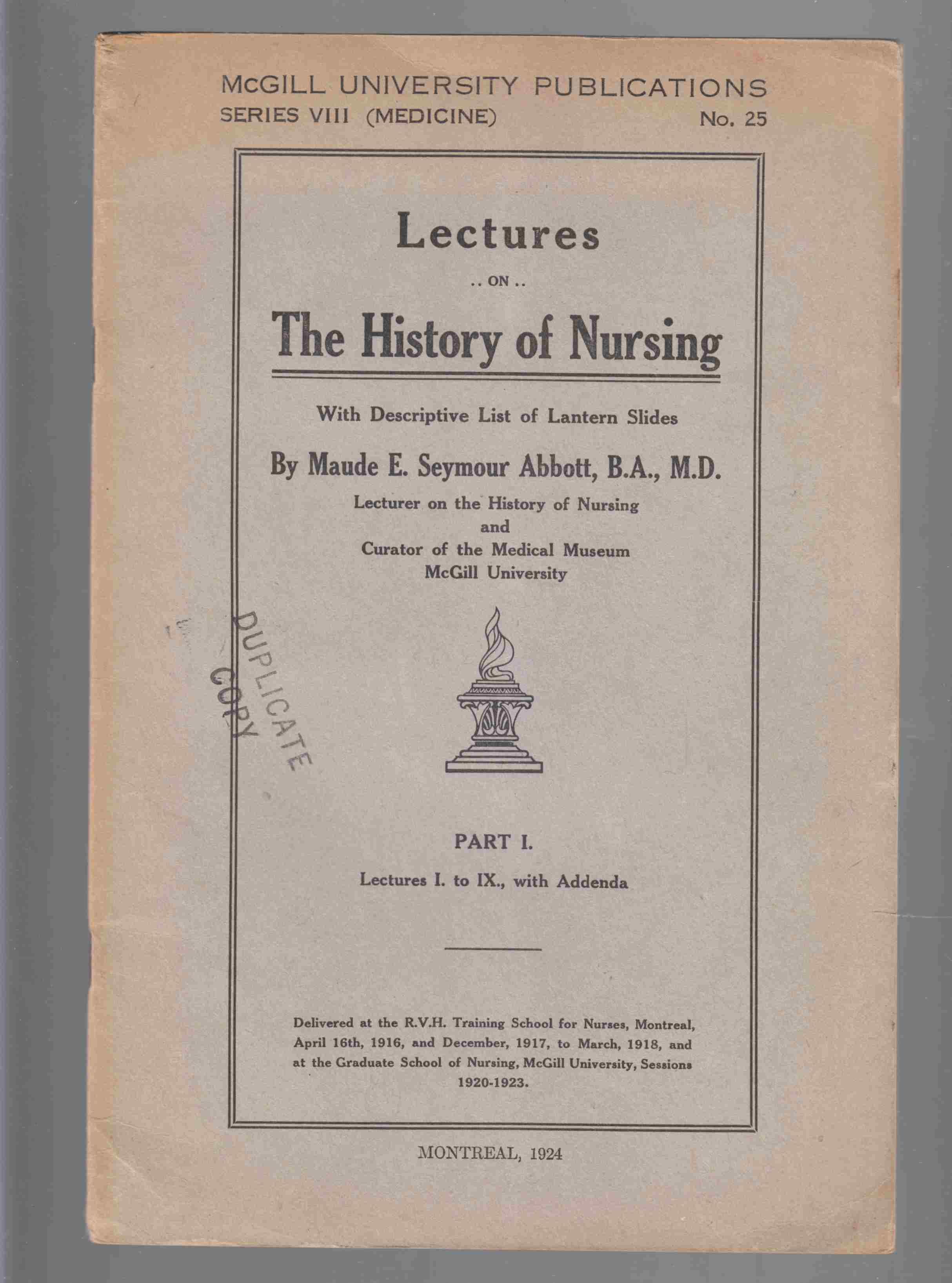 Image for Lectures on the History of Nursing with a Descriptive List of Lantern Slides Lectures I. to IX. , with Addenda