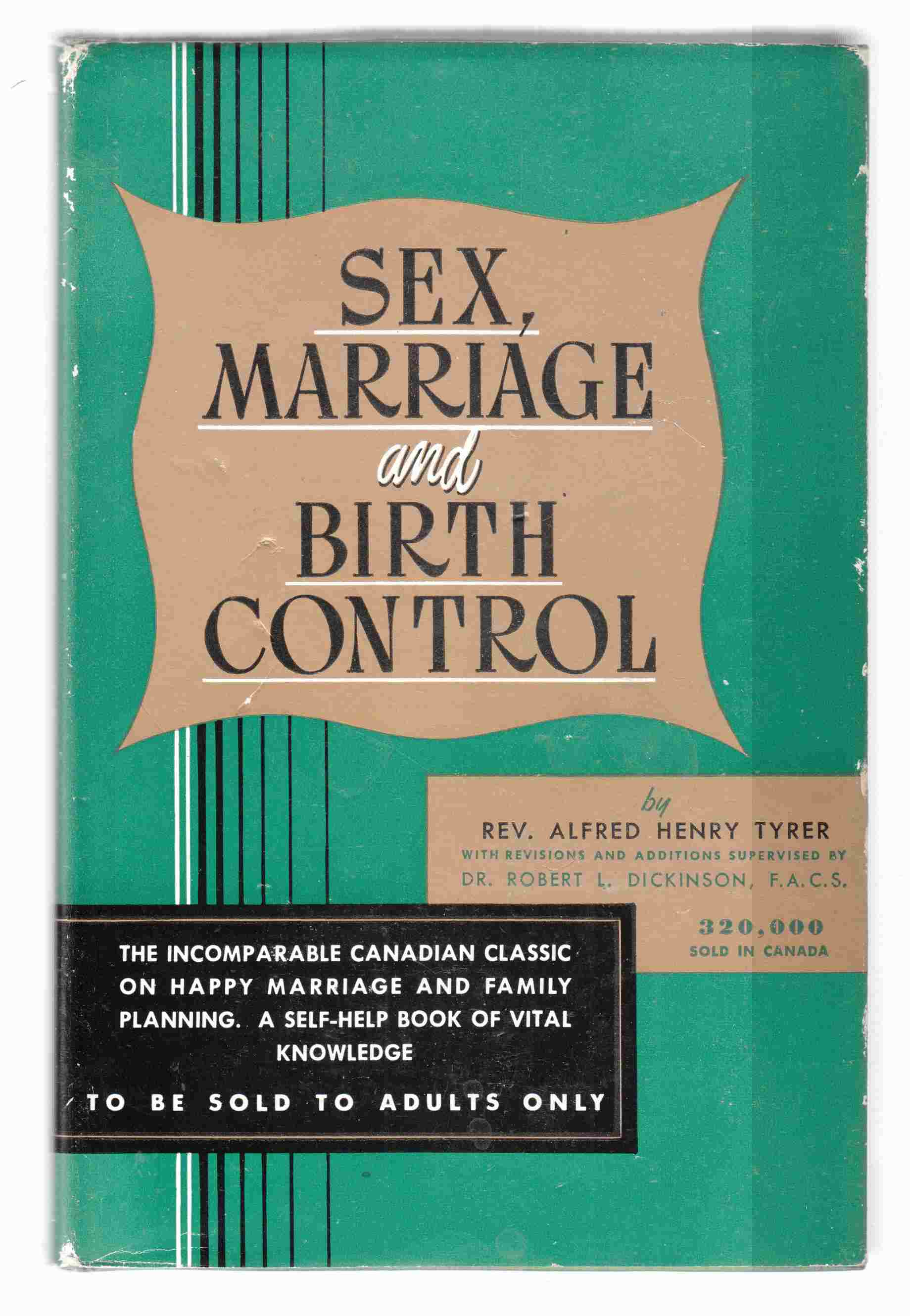 Image for The New Sex, Marriage & Birth Control A Guide-Book to Sex Health and a Satisfactory Sex Life in Marriage
