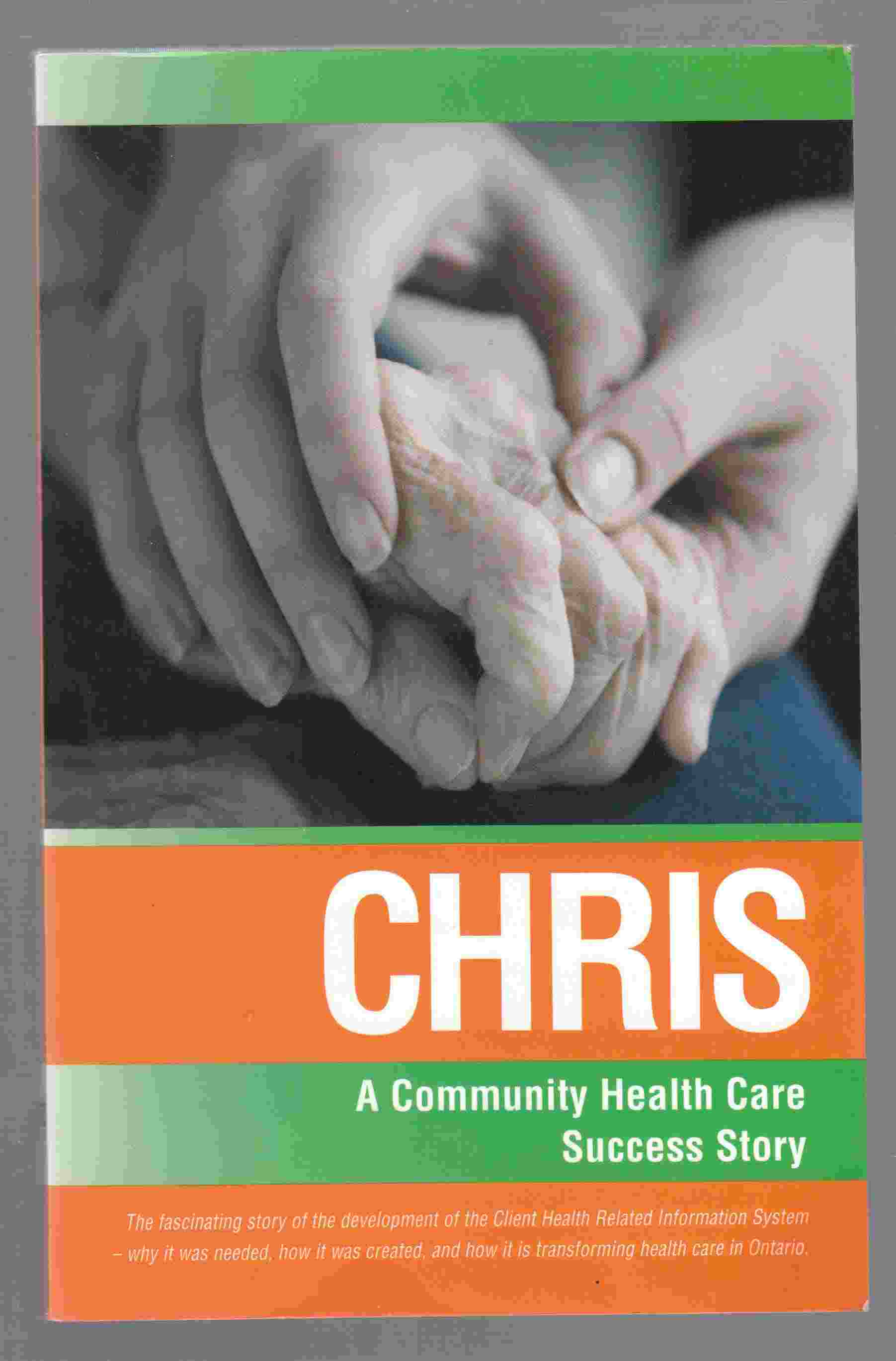 Image for CHRIS A Community Health Care Success Story