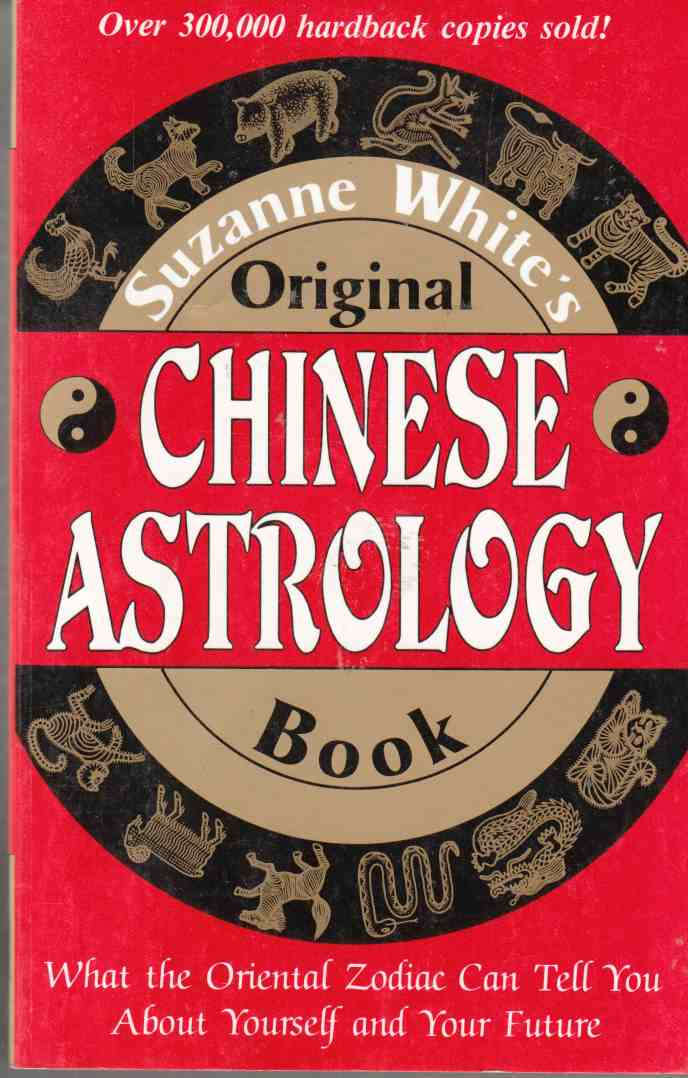 Image for Suzanne White's Original Chinese Astrology Book