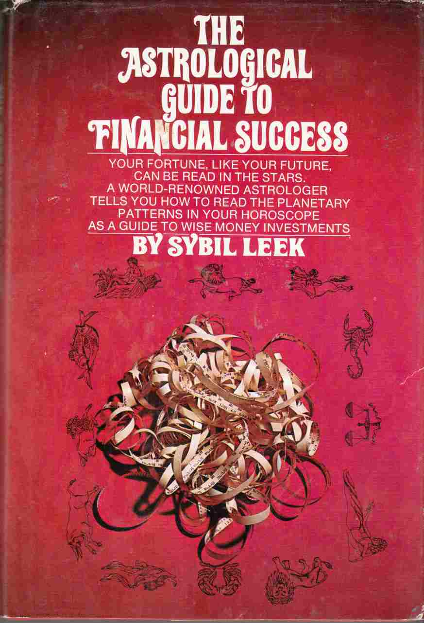 Image for The Astrological Guide to Financial Success