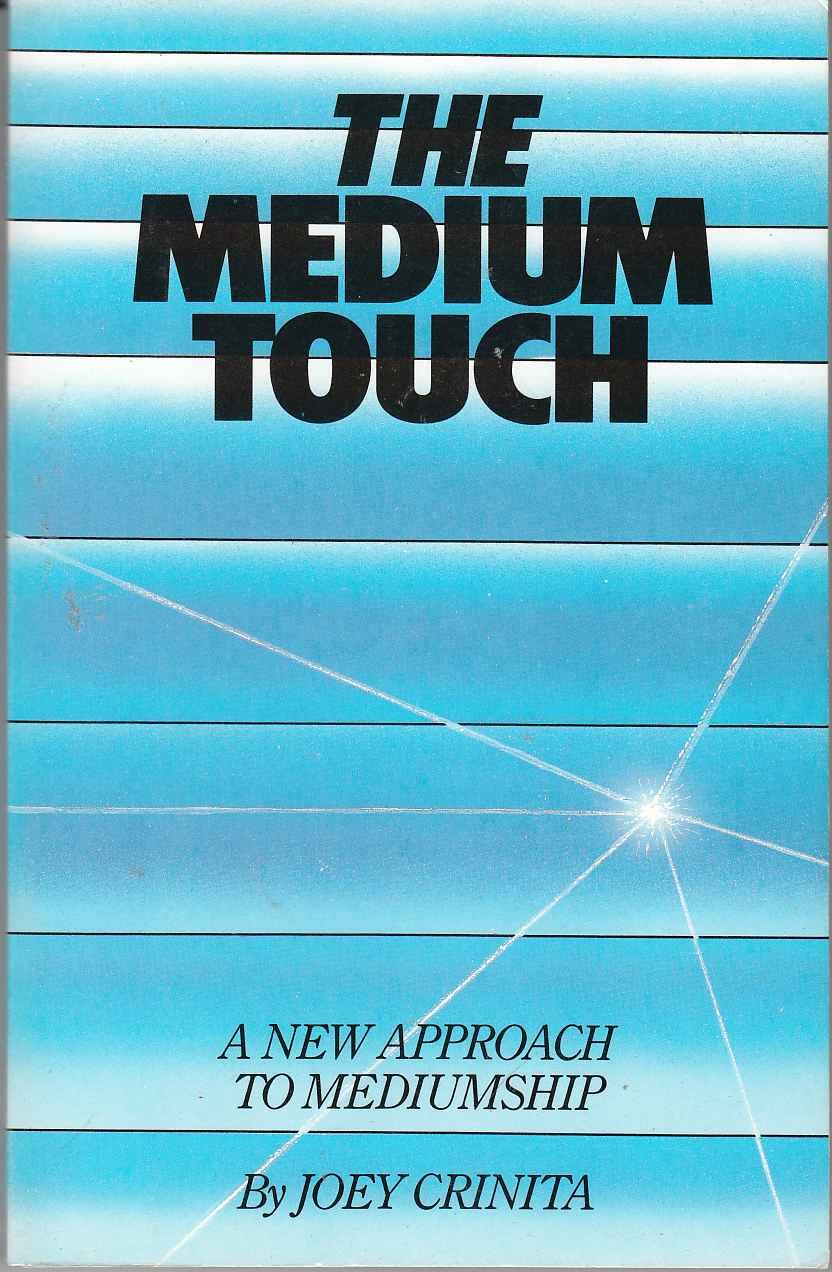 Image for The Medium Touch A New Approach to Mediumship