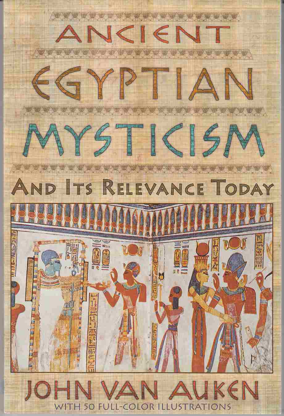 Image for Ancient Egyptian Mysticism and its Relevance Today