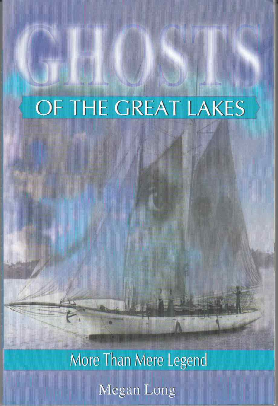 Image for Ghosts of the Great Lakes More Than Mere Legend