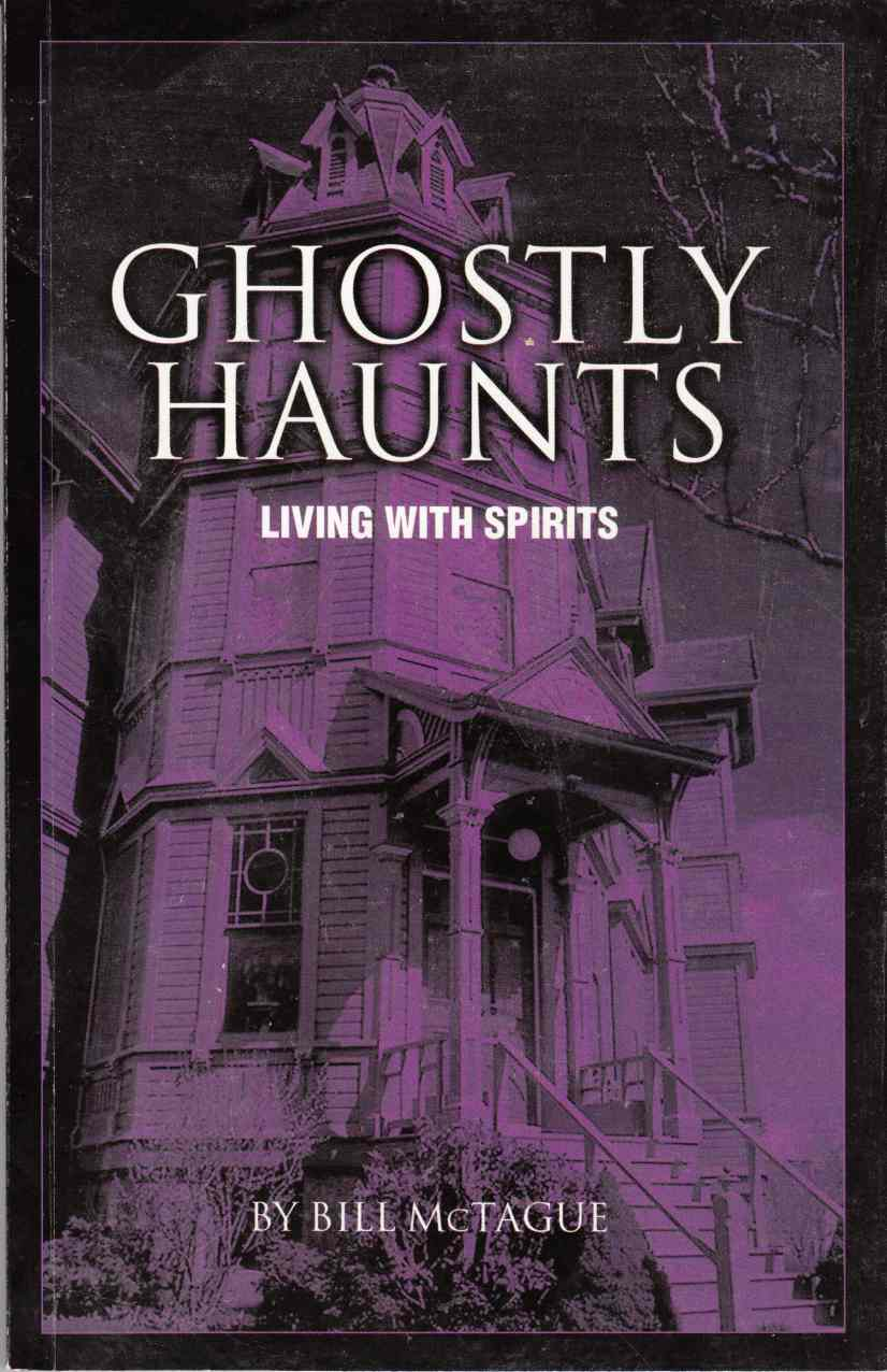 Image for Ghostly Haunts Living with Spirits