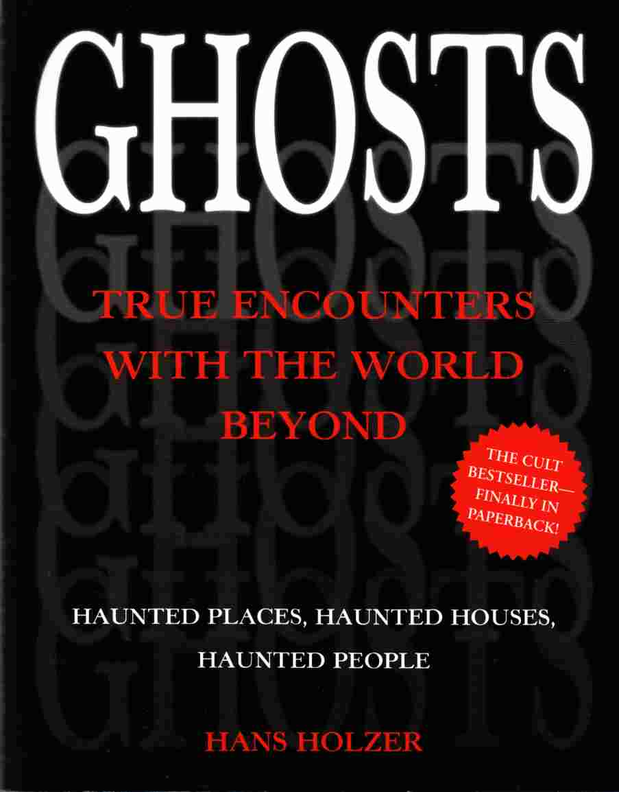 Image for Ghosts:  True Encounters with the World Beyond