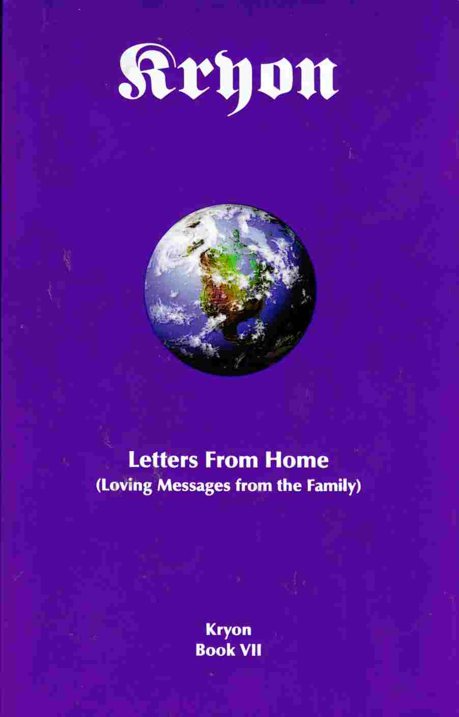 Image for Letters from Home (Loving Messages from the Family)  Kryon Book VII