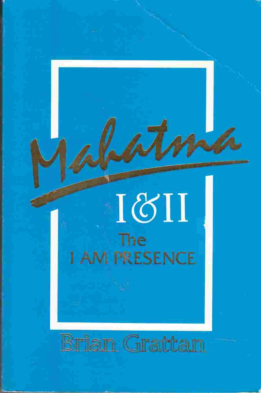 Image for Mahatma I & II The I Am Presence