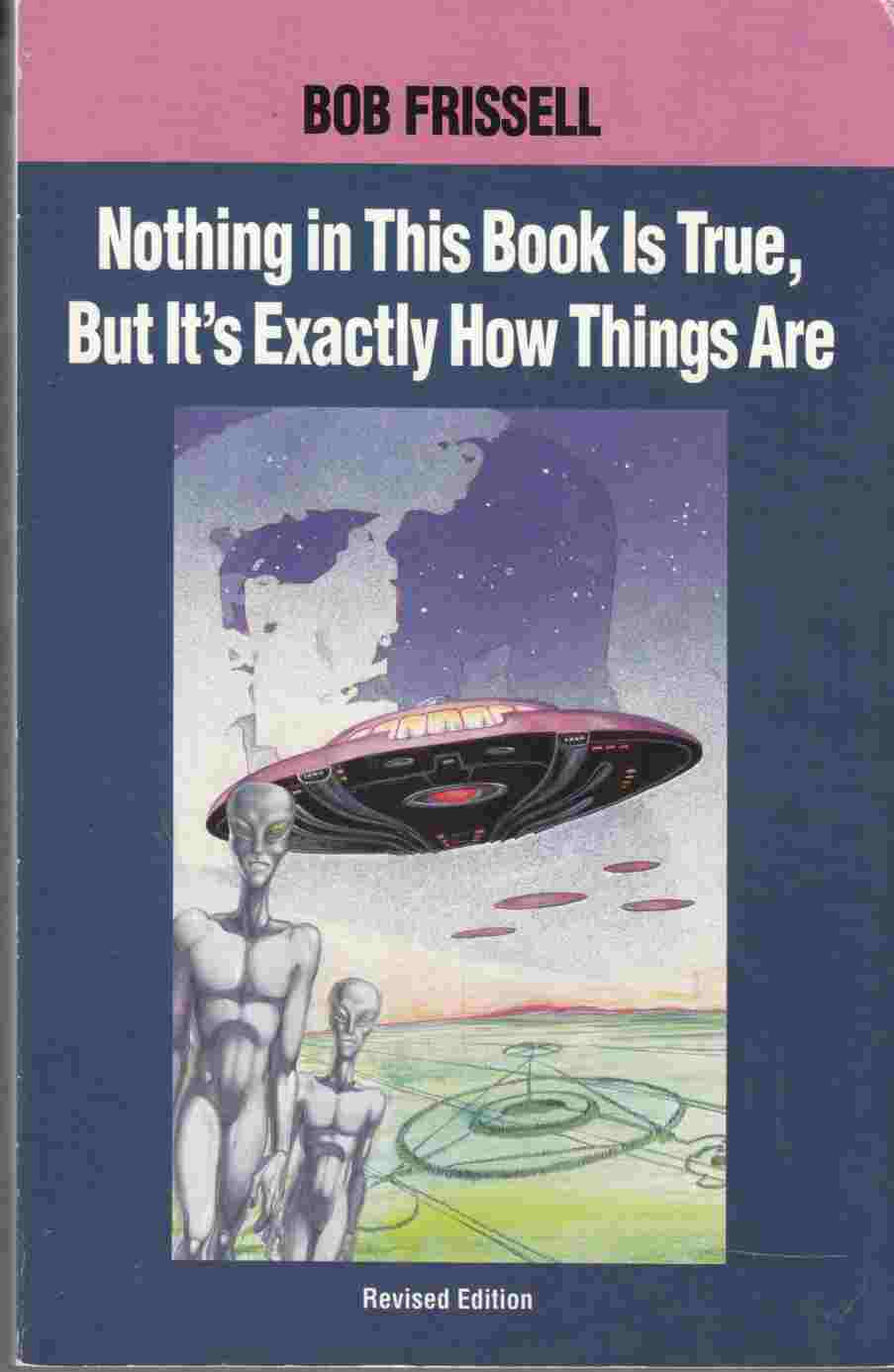 Image for Nothing in This Book is True, but it's Exactly How Things Are The Esoteric Meaning of the Monuments on Mars
