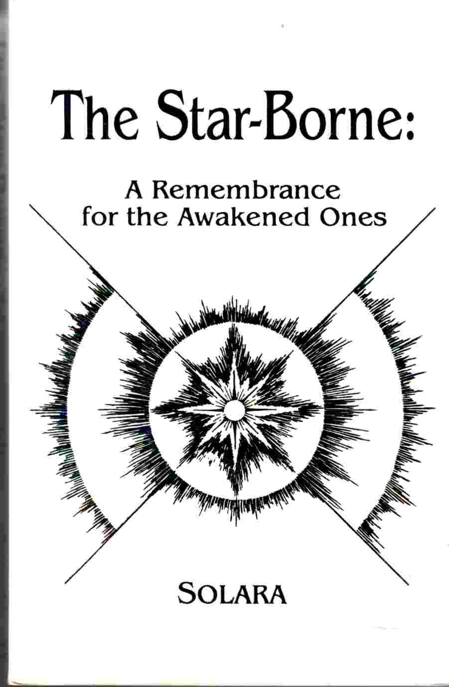 Image for The Star-Borne:  A Remembrance for the Awakened Ones