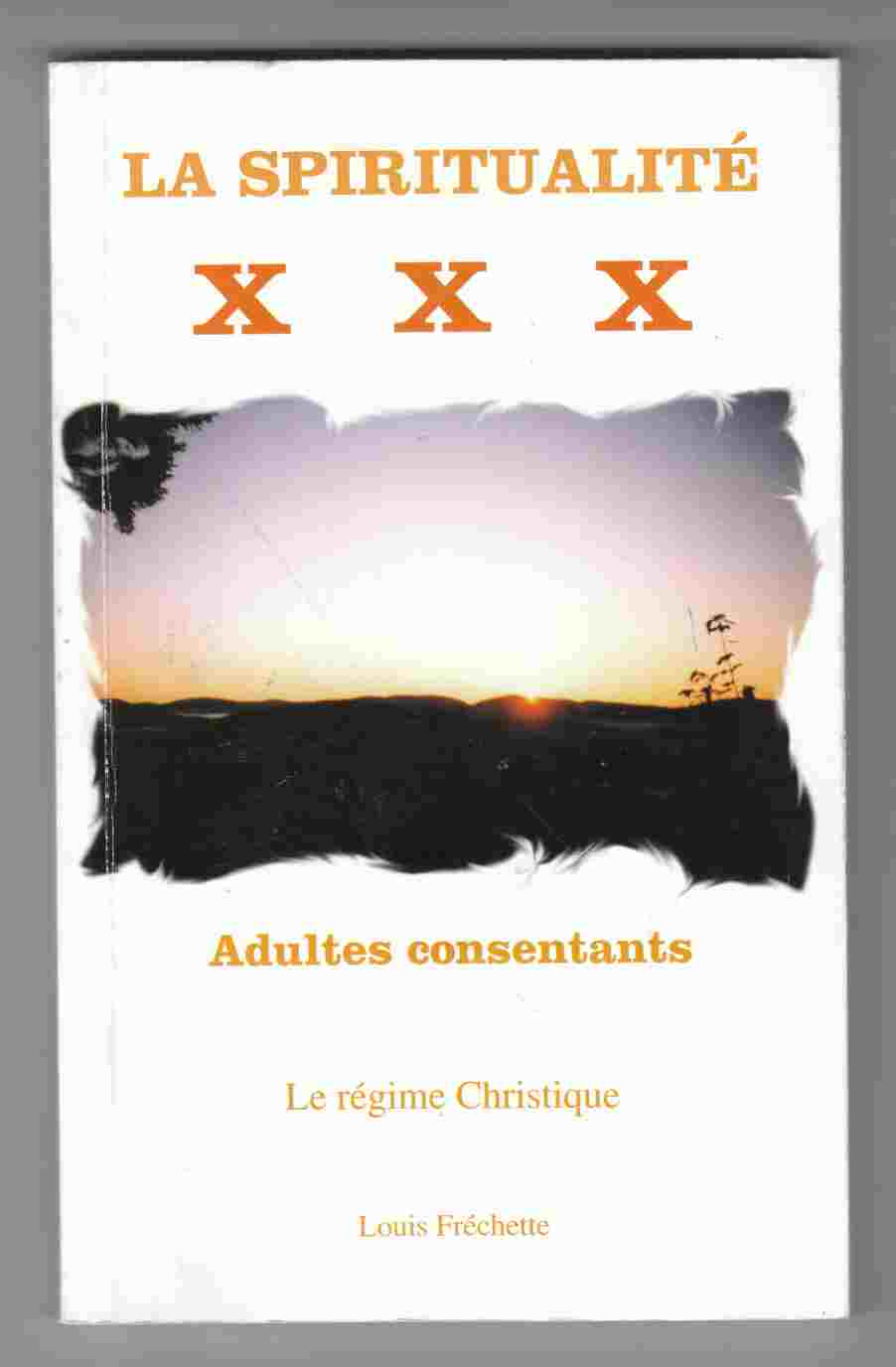 Image for La Spiritualite X X X Adultes Consentants