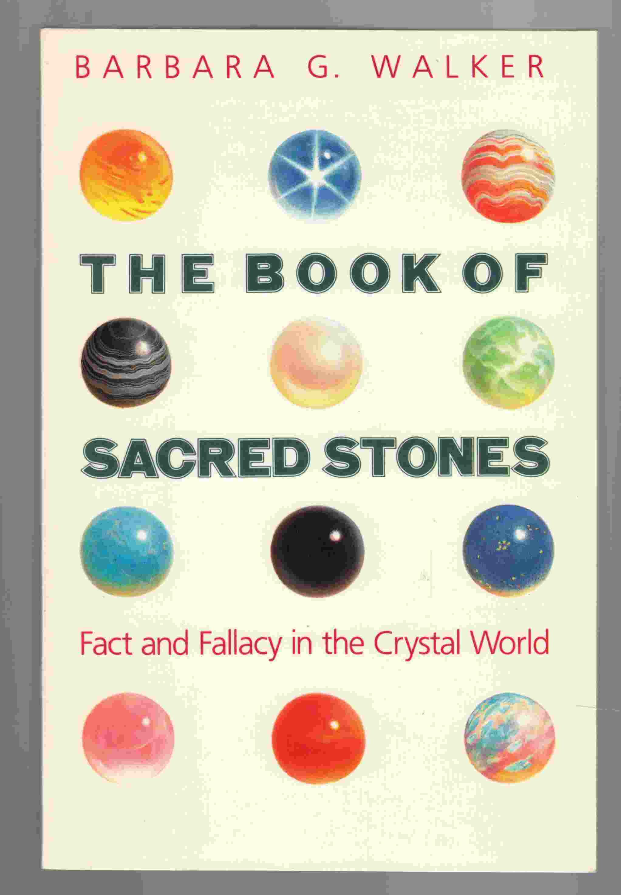 Image for The Book of Sacred Stones Fact and Fallacy in the Crystal World