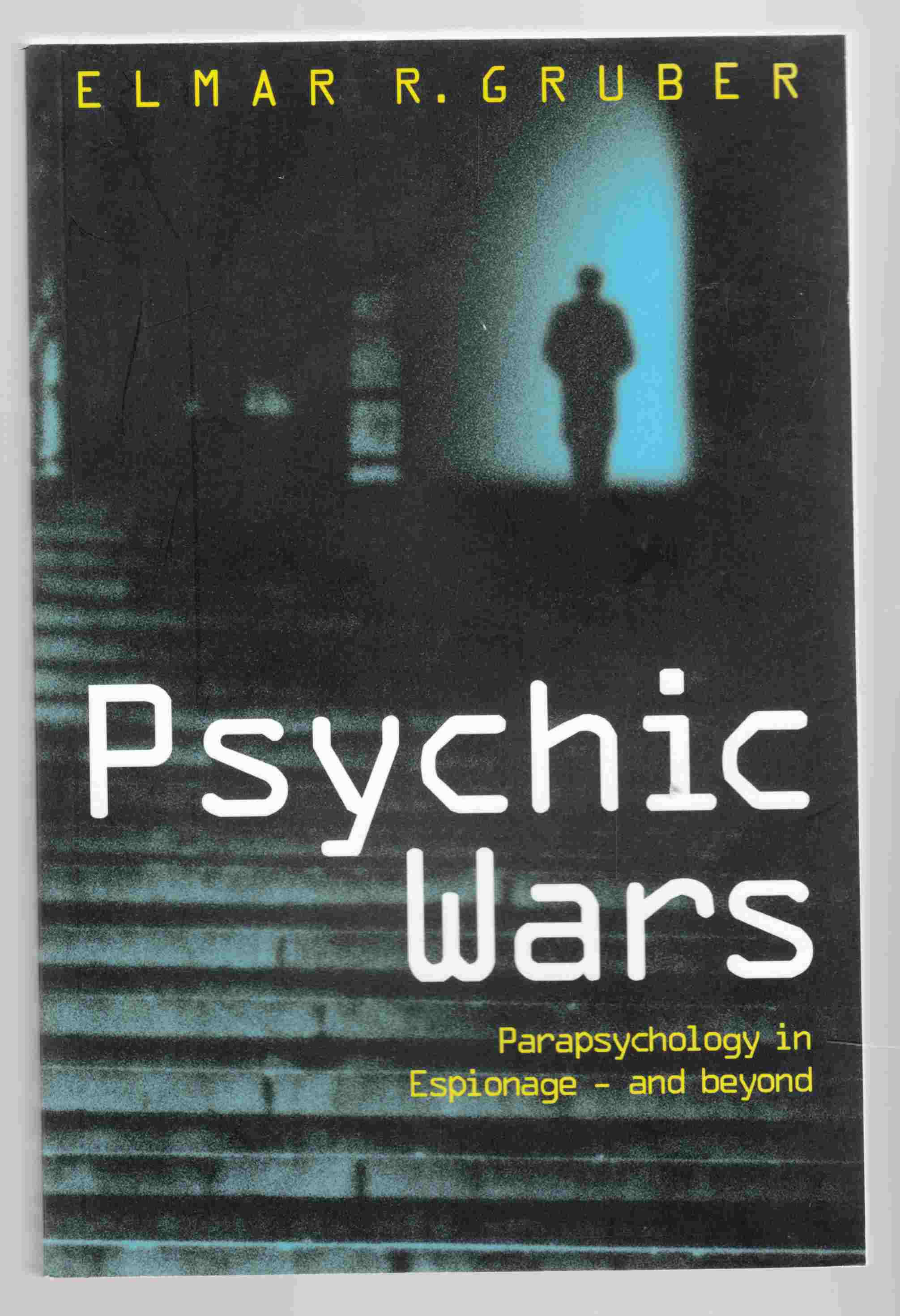 Image for Psychic Wars : Parapsychology in Espionage and Beyond