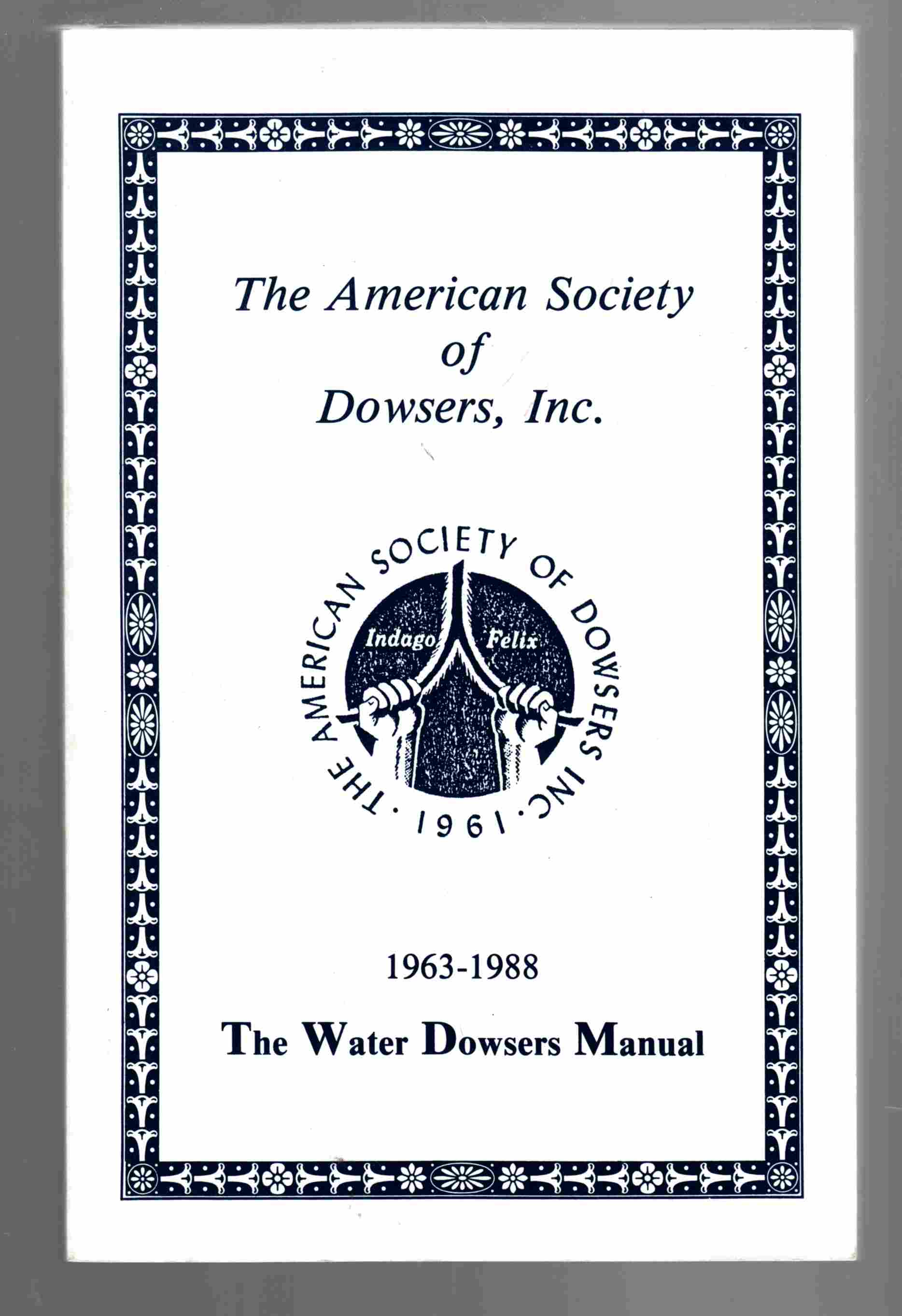 Image for The Water Dowsers Manual 1963-1988