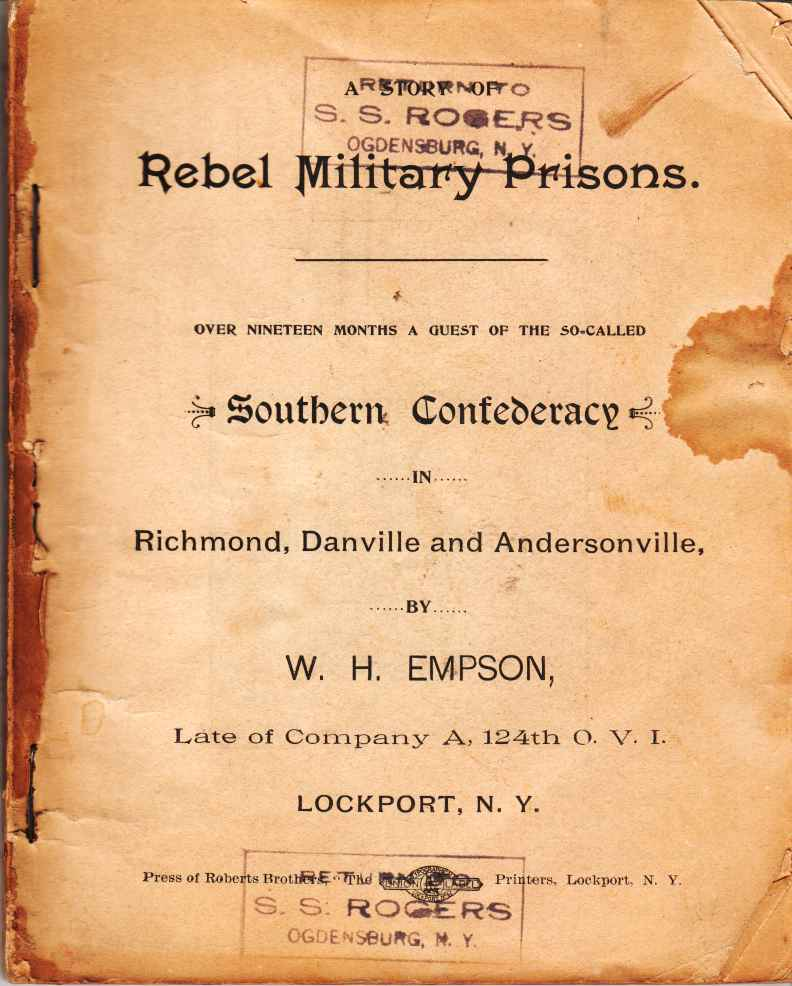 Image for A Story of Rebel Military Prisons. Over Nineteen Months a Guest of the So-Called Southern Confederacy in Richmond, Danville, and Andersonville