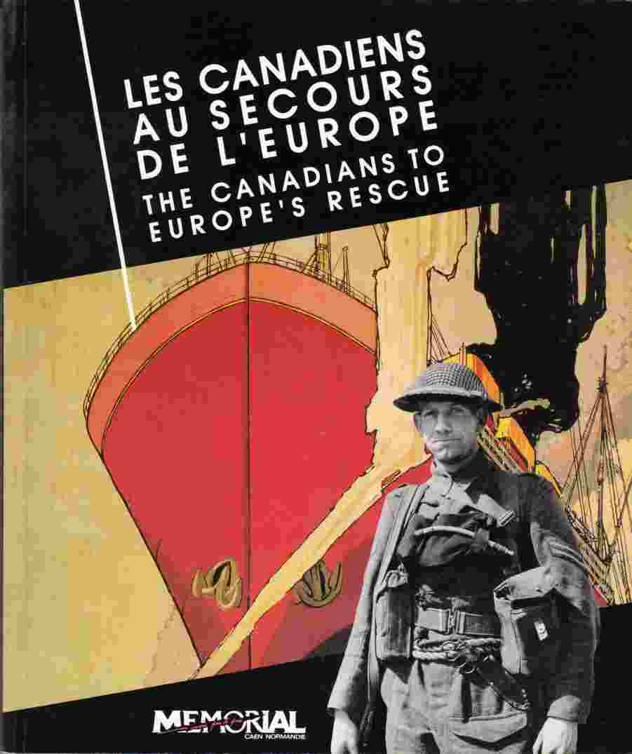 Image for Les Canadiens Au Secours De L'Europe: The Canadians to Europe's Rescue