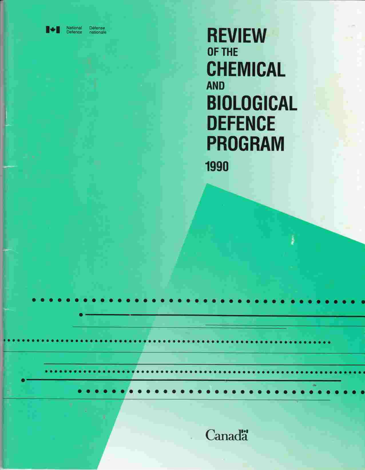 Image for Review of the Chemical and Biological Defence Program 1990
