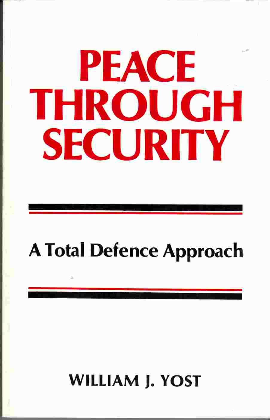 Image for Peace Through Security: A Total Defence Approach