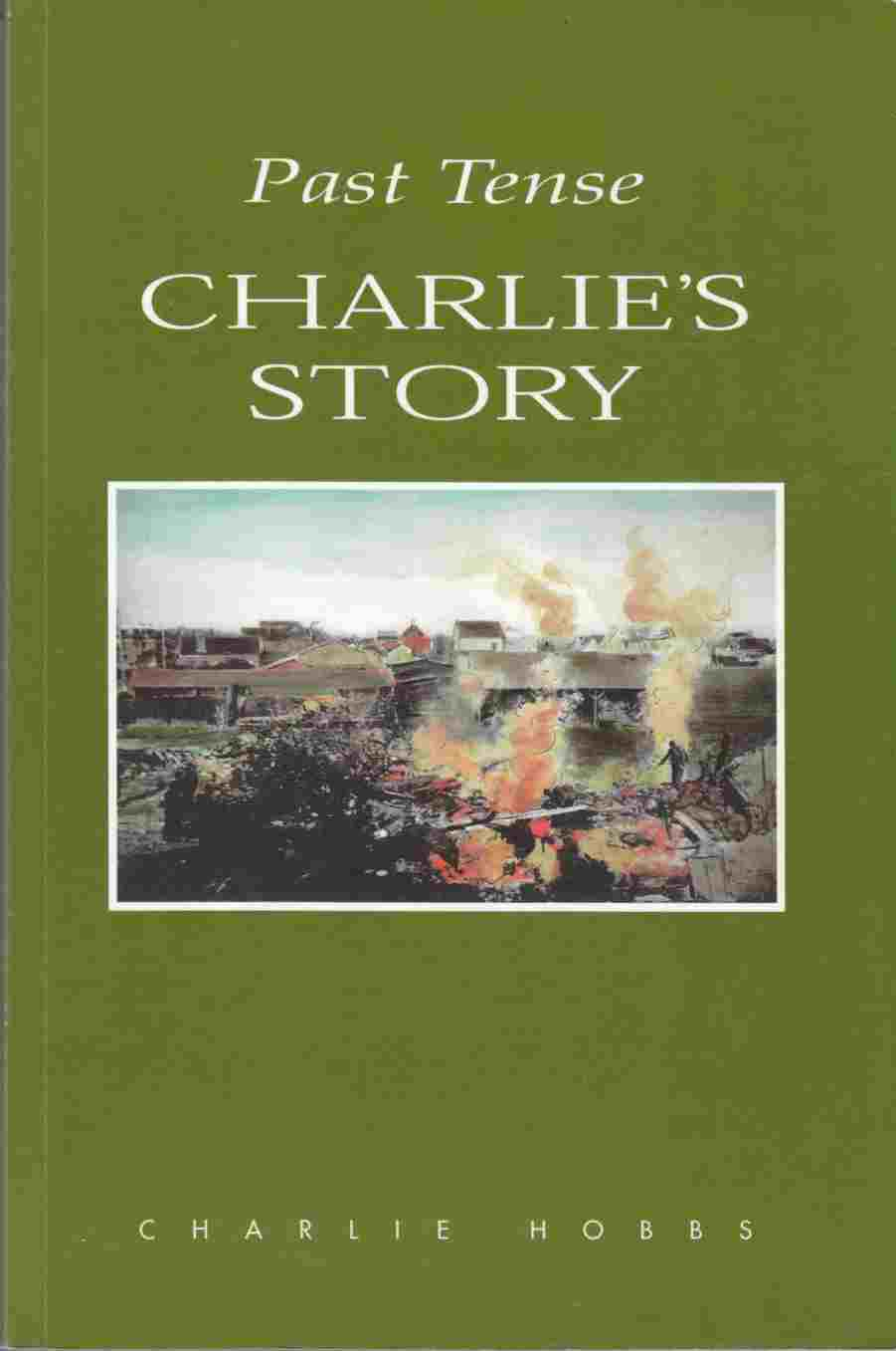 Image for Past Tense: Charlie's Story