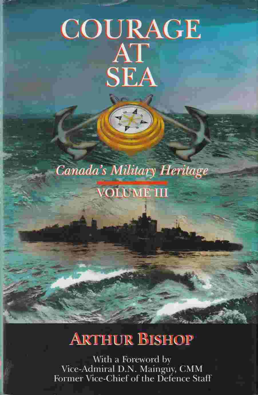Image for Courage at Sea: Canada's Military Heritage Volume III