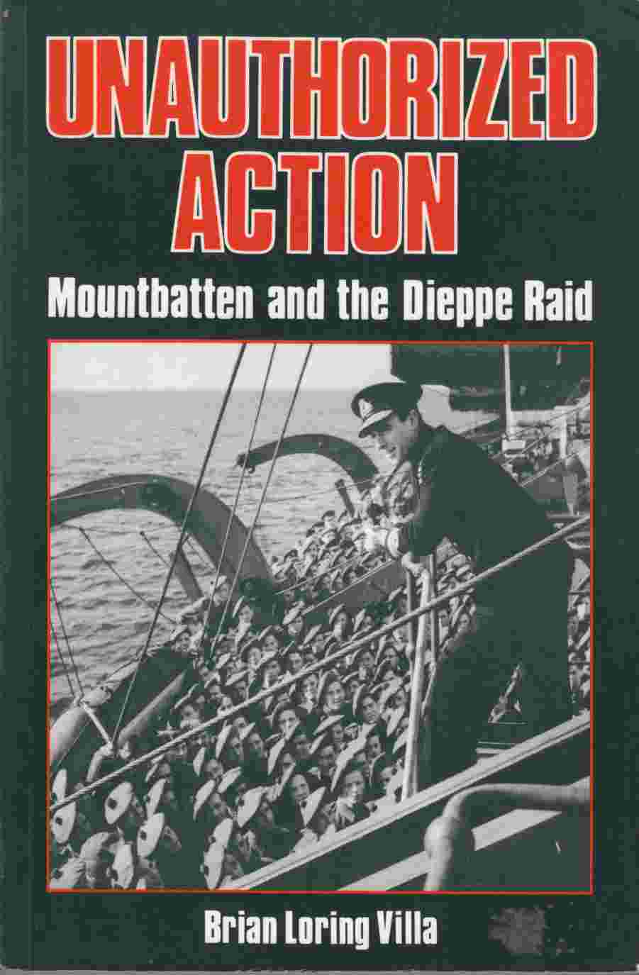 Image for Unauthorized Action: Mountbatten and the Dieppe Raid