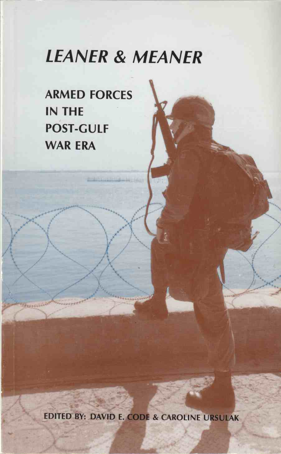Image for Leaner & Meaner Armed Forces in the Post-Gulf War Era