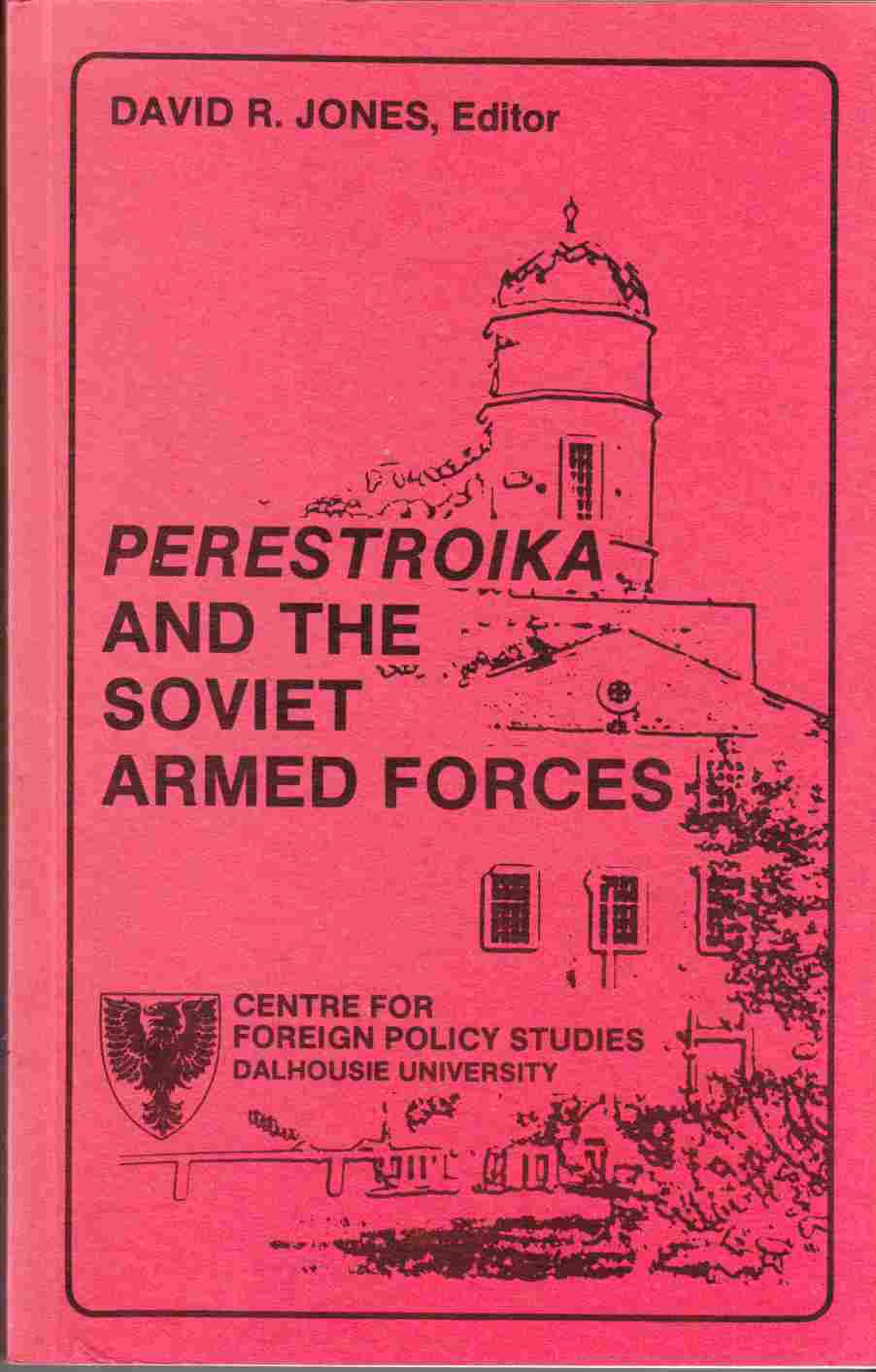 Image for Perestroika and the Soviet Armed Forces