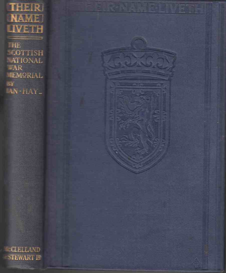 Image for Their Name Liveth The Book of the Scottish National War Memorial