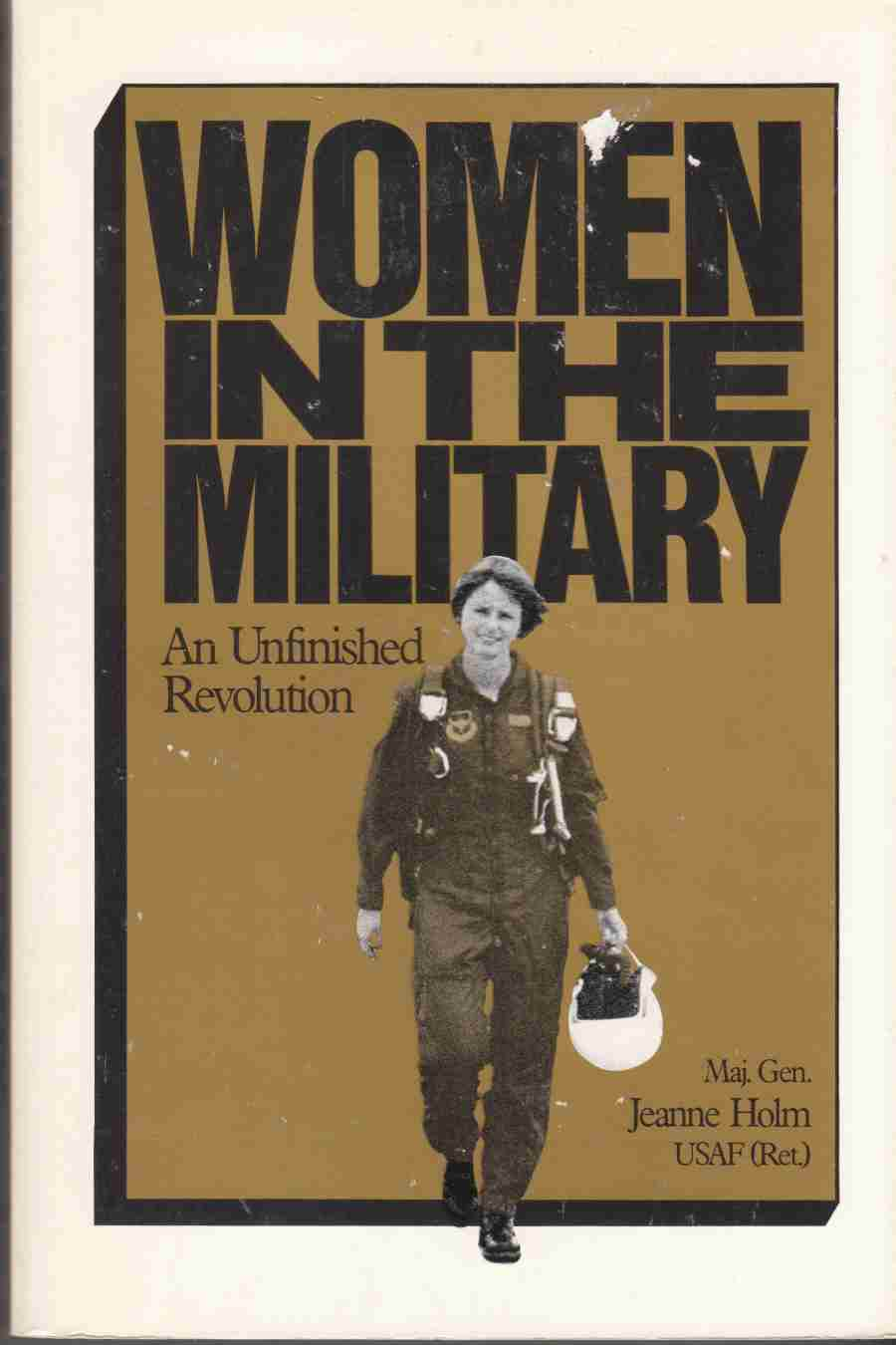 Image for Women in the Military An Unfinished Revolution