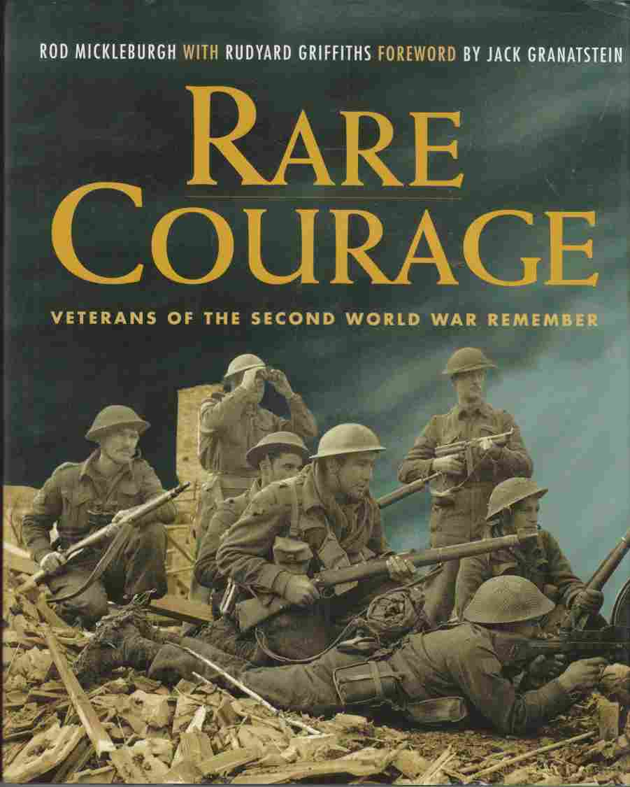 Image for Rare Courage  Veterans of the Second World War Remember
