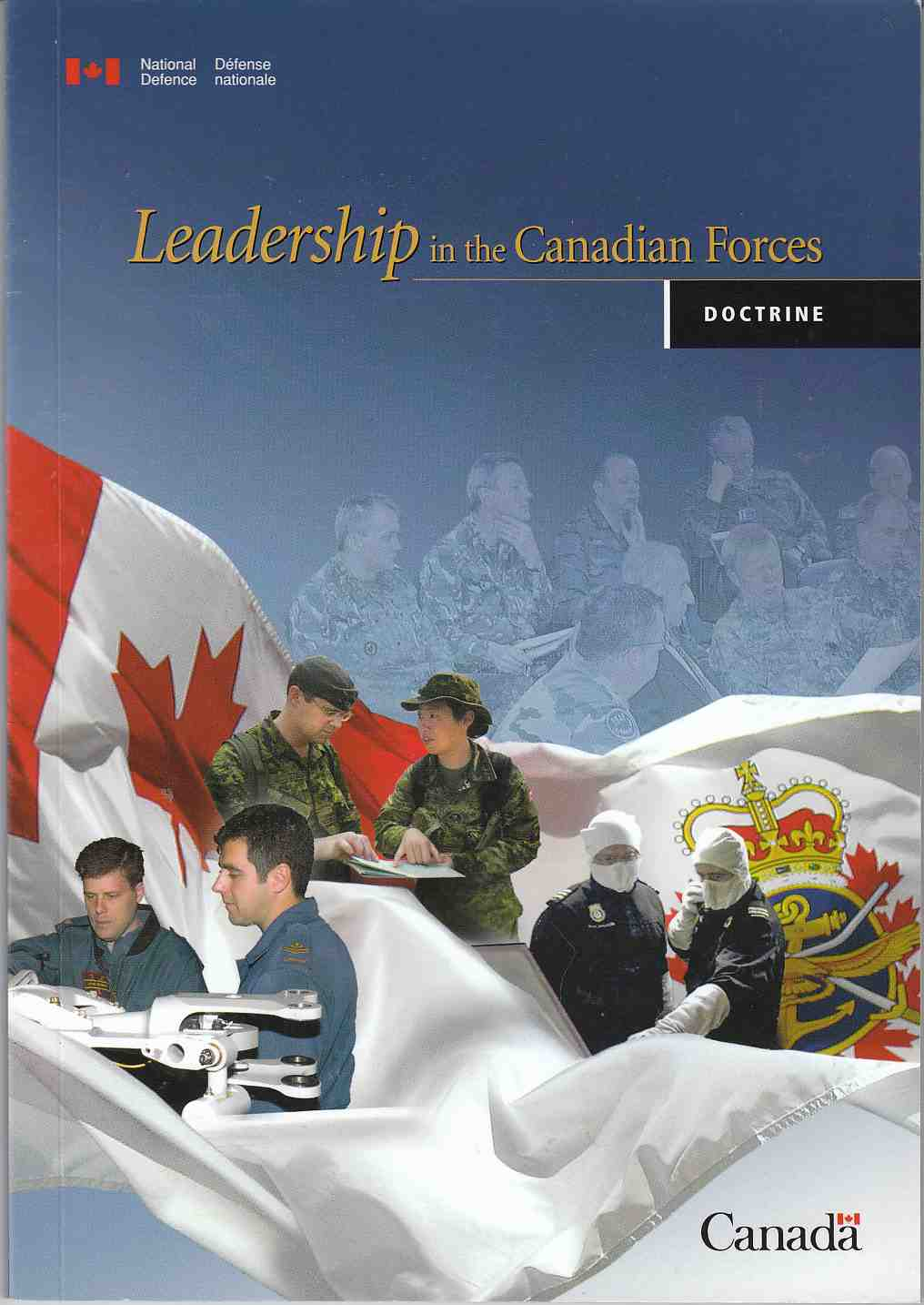 Image for Leadership in the Canadian Forces / Leadership Dans Les Forces Canadiennes