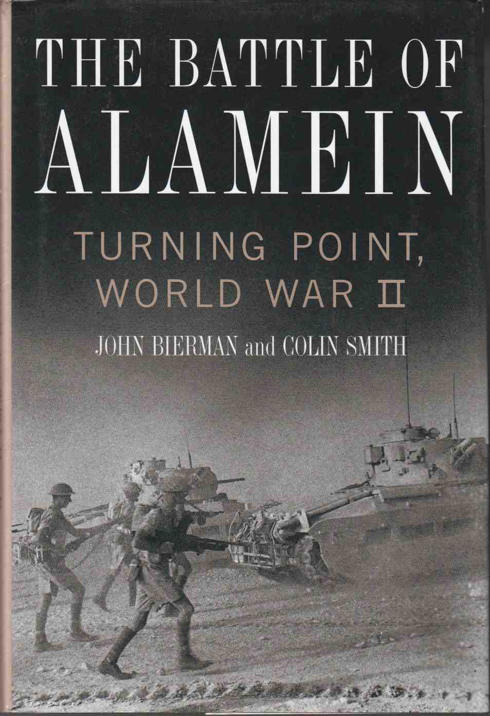 Image for The Battle of Alamein Turning Point, World War II