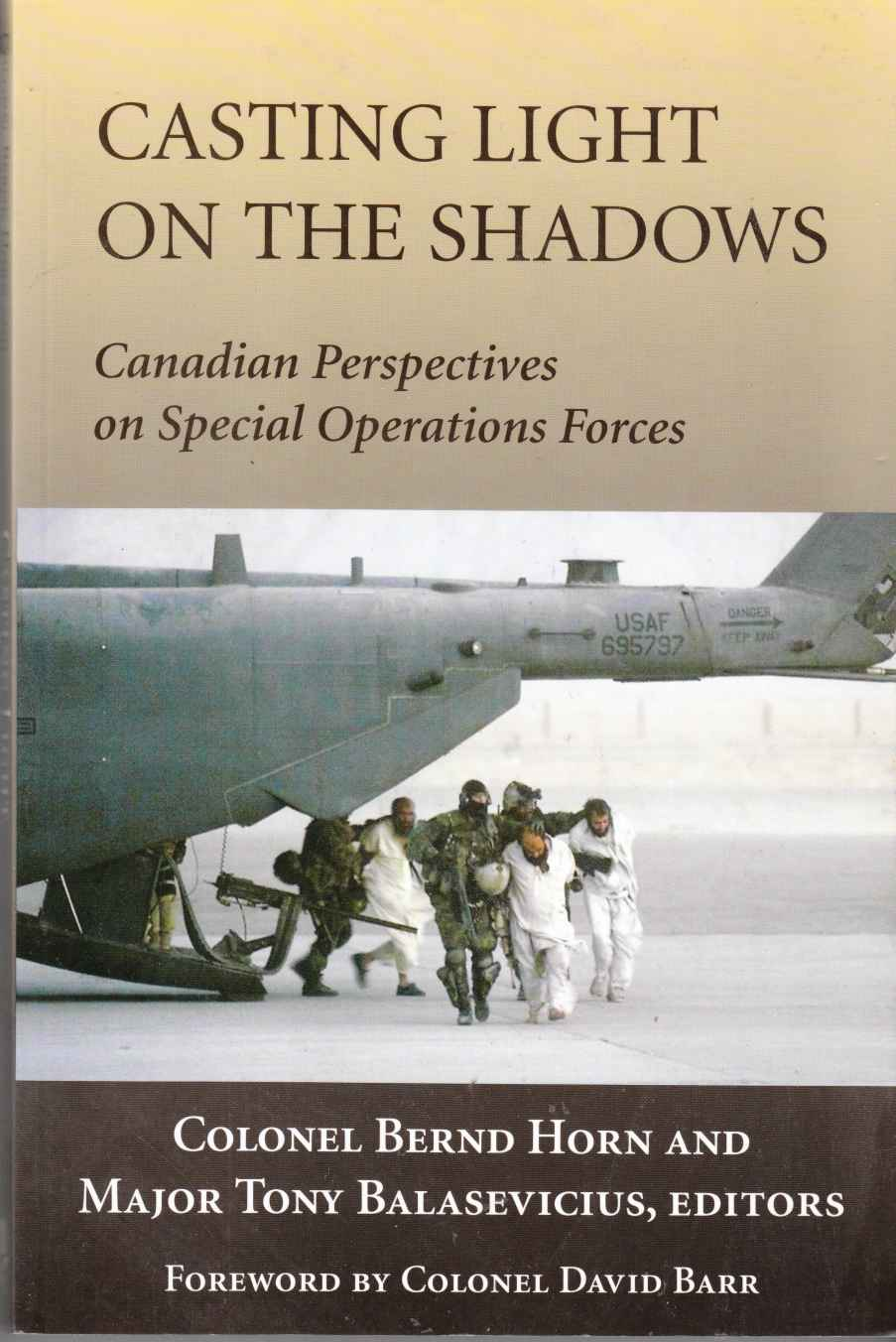 Image for Casting Light on the Shadows Canadian Perspectives in Special Operations Forces