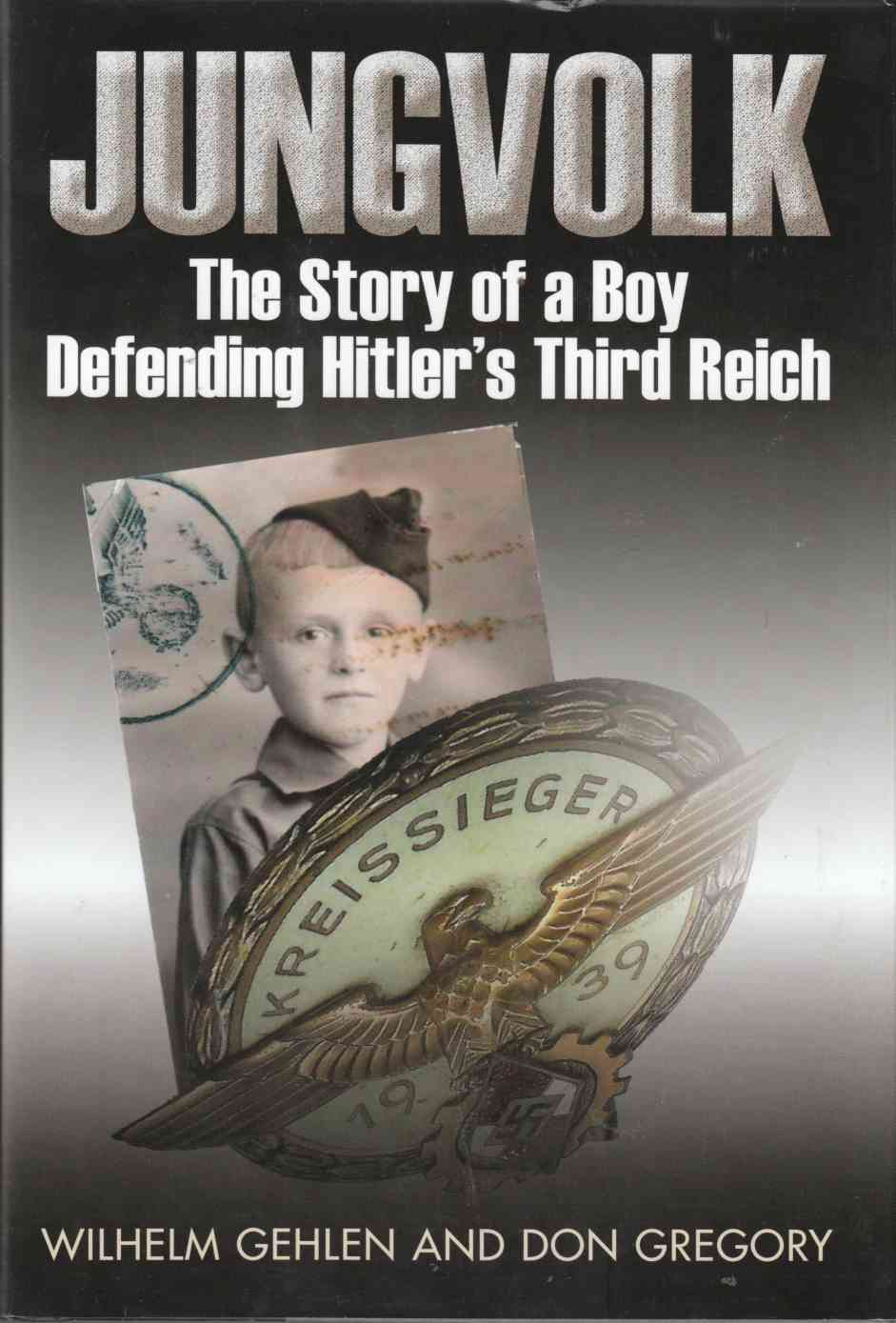Image for Jungvolk The Story of a Boy Defending Hitler's Third Reich