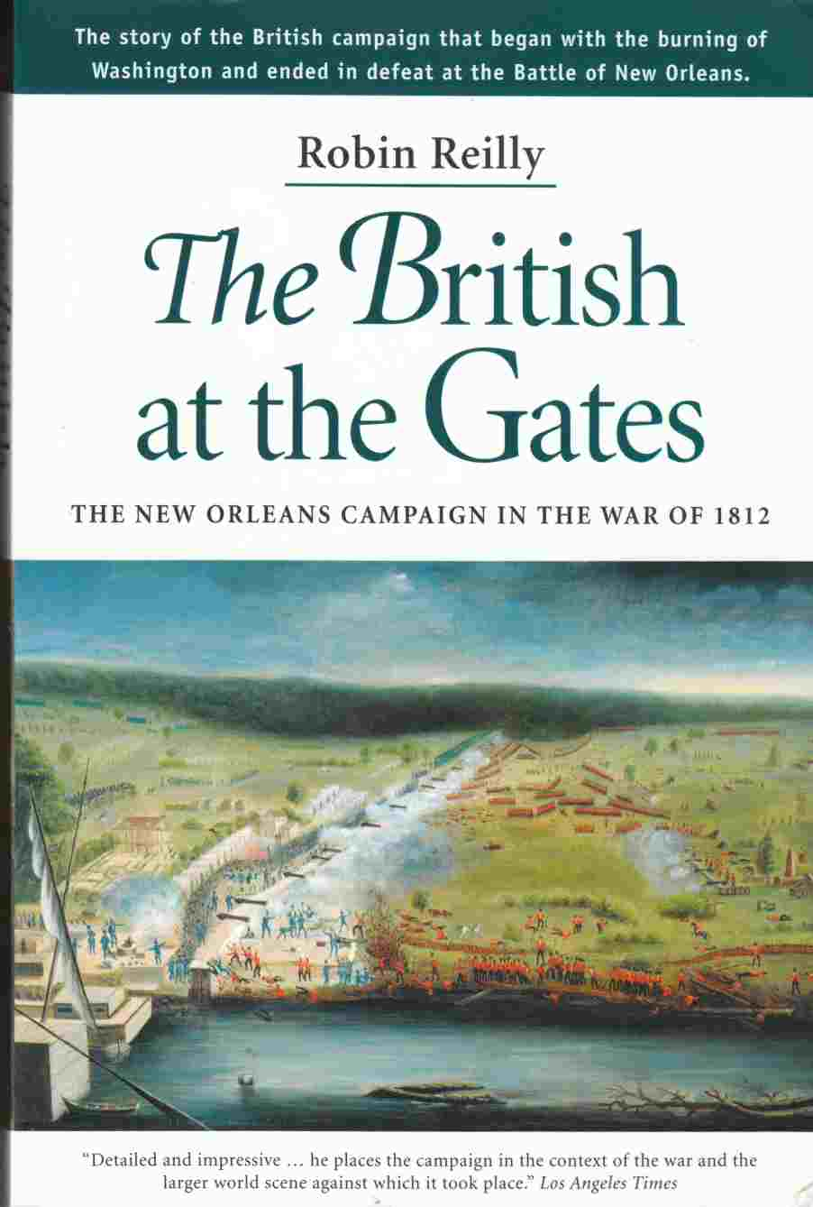 Image for The British At the Gates The New Orleans Campaign in the War of 1812