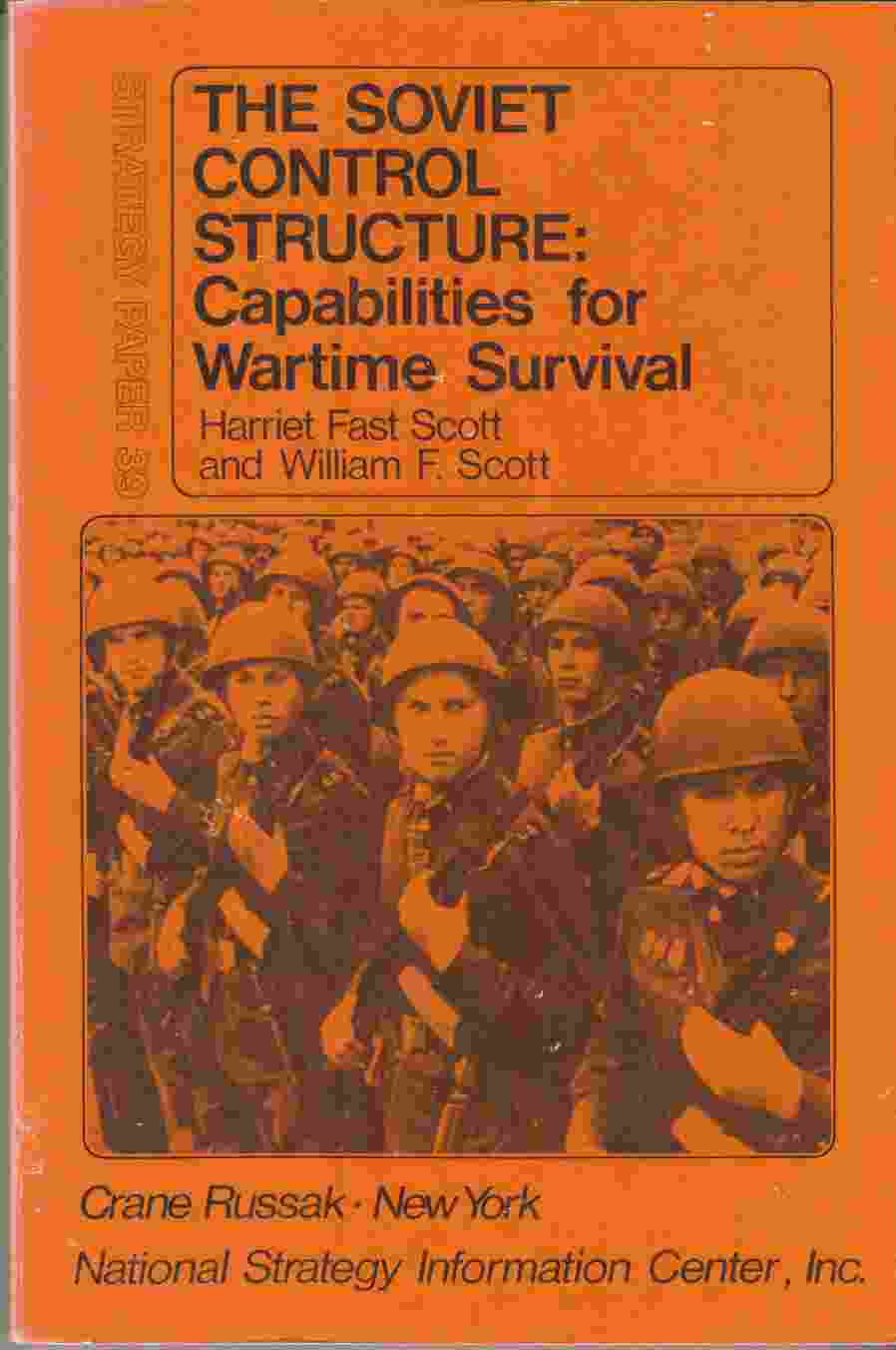 Image for The Soviet Control Structure:  Capabilities for Wartime Survival
