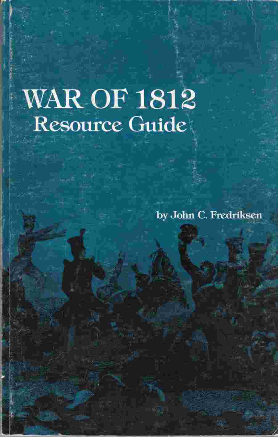 Image for War of 1812 Resource Guide