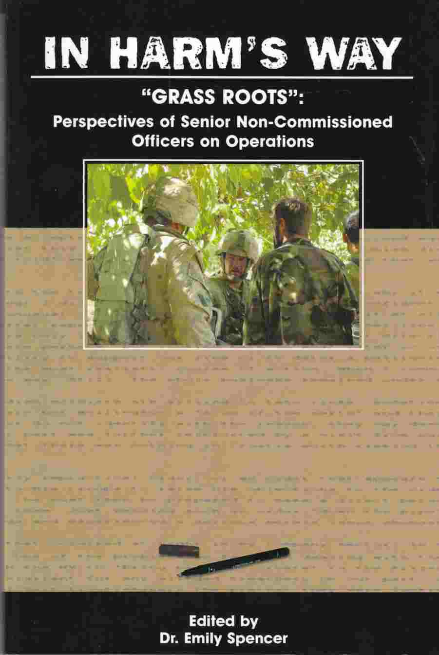 Image for Grass Roots:  Perspectives of Senior Non-Commissioned Officers on Operations