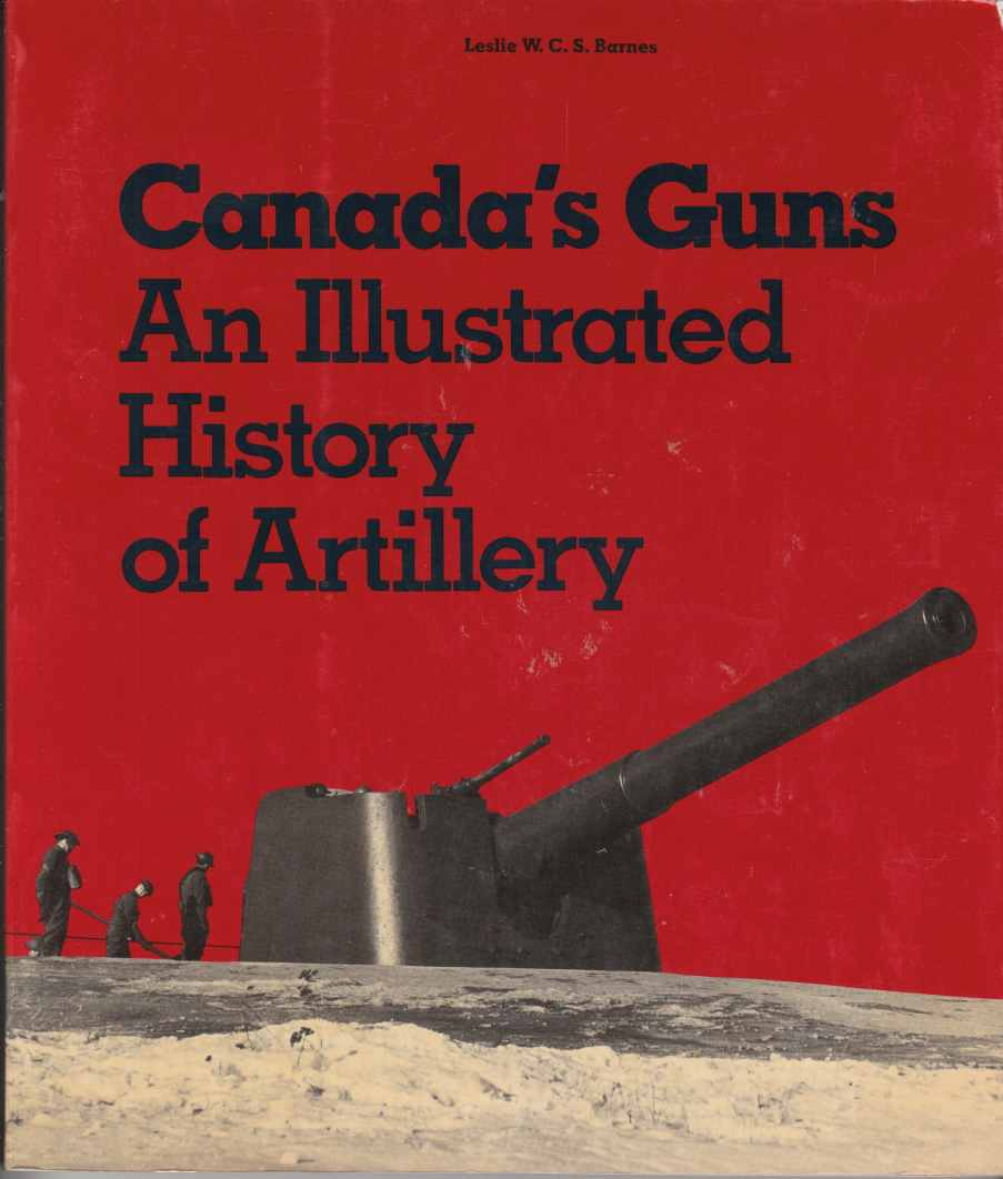 Image for Canada's Guns:  An Illustrated History of Artillery