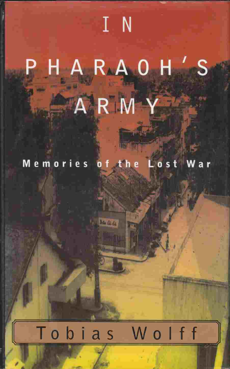 Image for In Pharoah's Army:  Memories of the Lost War