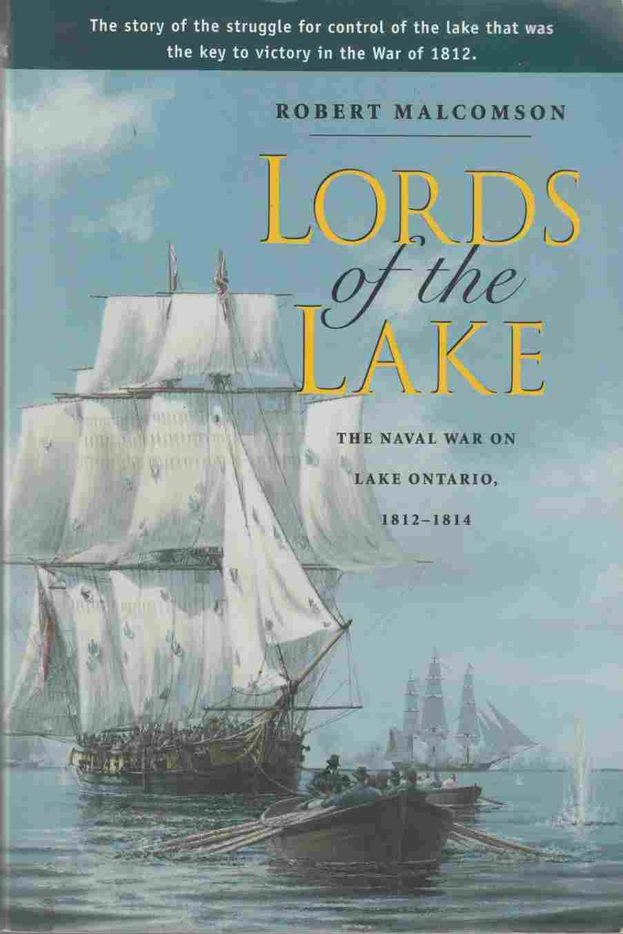 Image for Lords of the Lake The Naval War on Lake Ontario, 1812-1814