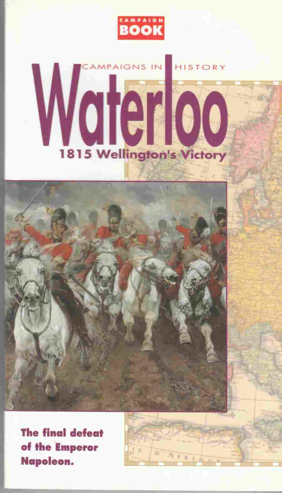 Image for The Hundred Days Waterloo 1815