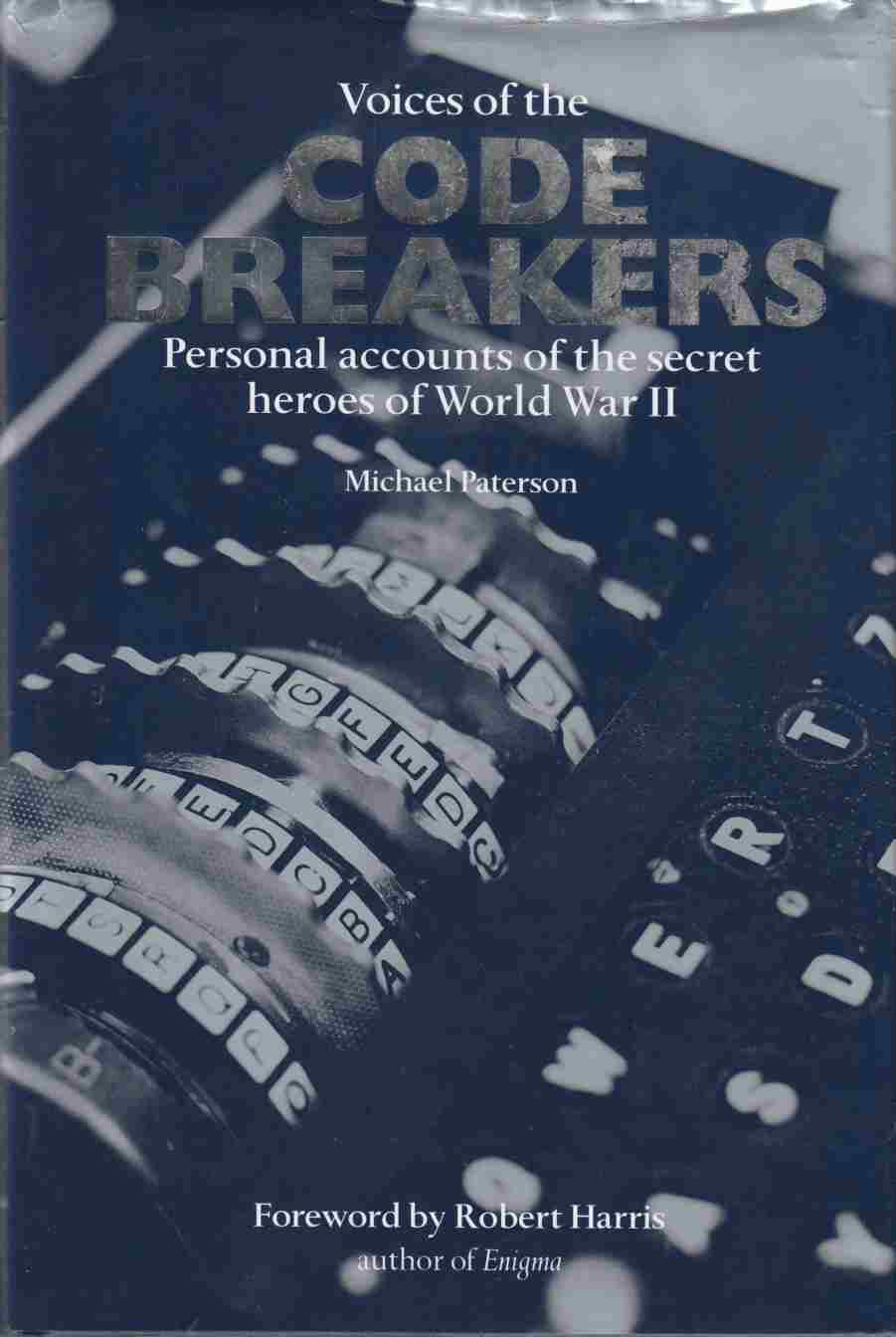 Image for Voices of the Code Breakers Personal Accounts of the Secret Heroes of World War II