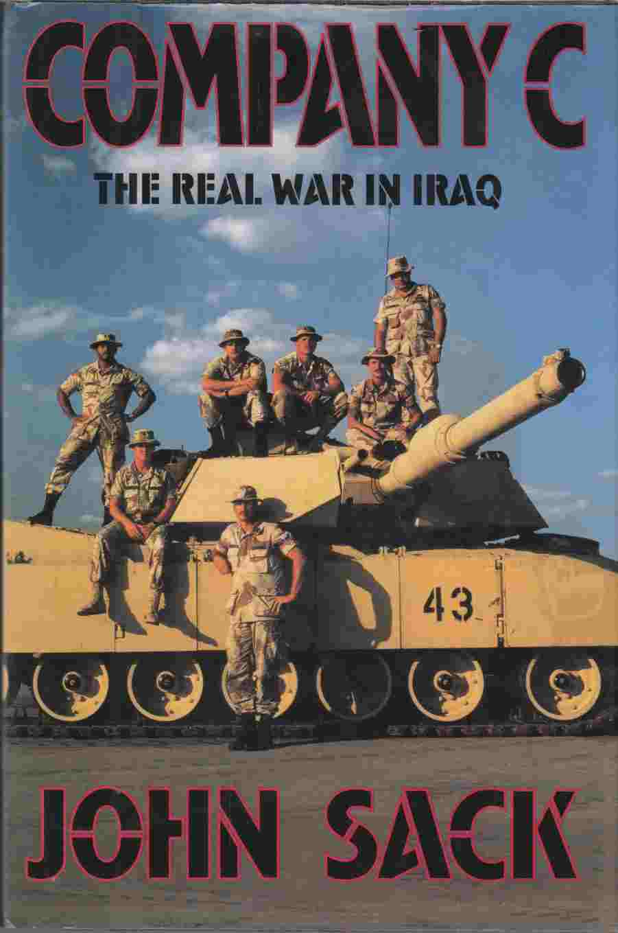 Image for Company C The Real War in Iraq