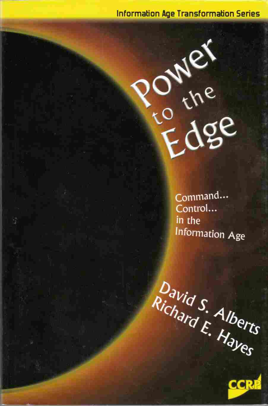 Image for Power to the Edge Command ... Control ... in the Information Age