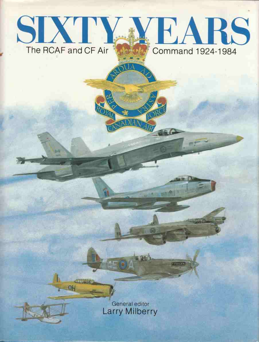Image for Sixty Years The RCAF and CF Air Command 1924 - 1984