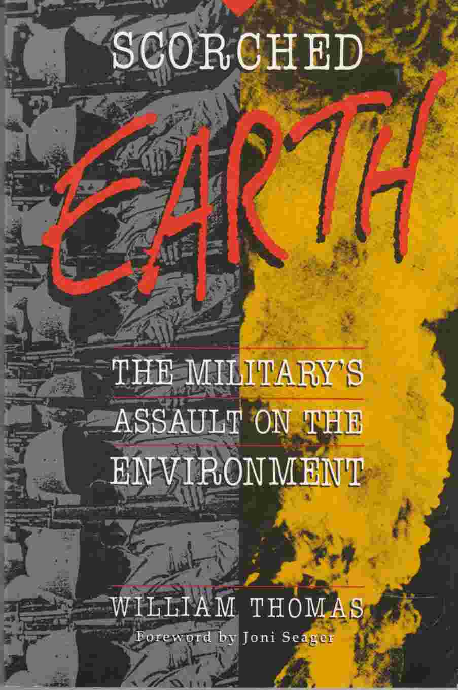 Image for Scorched Earth The Military's War on the Environment