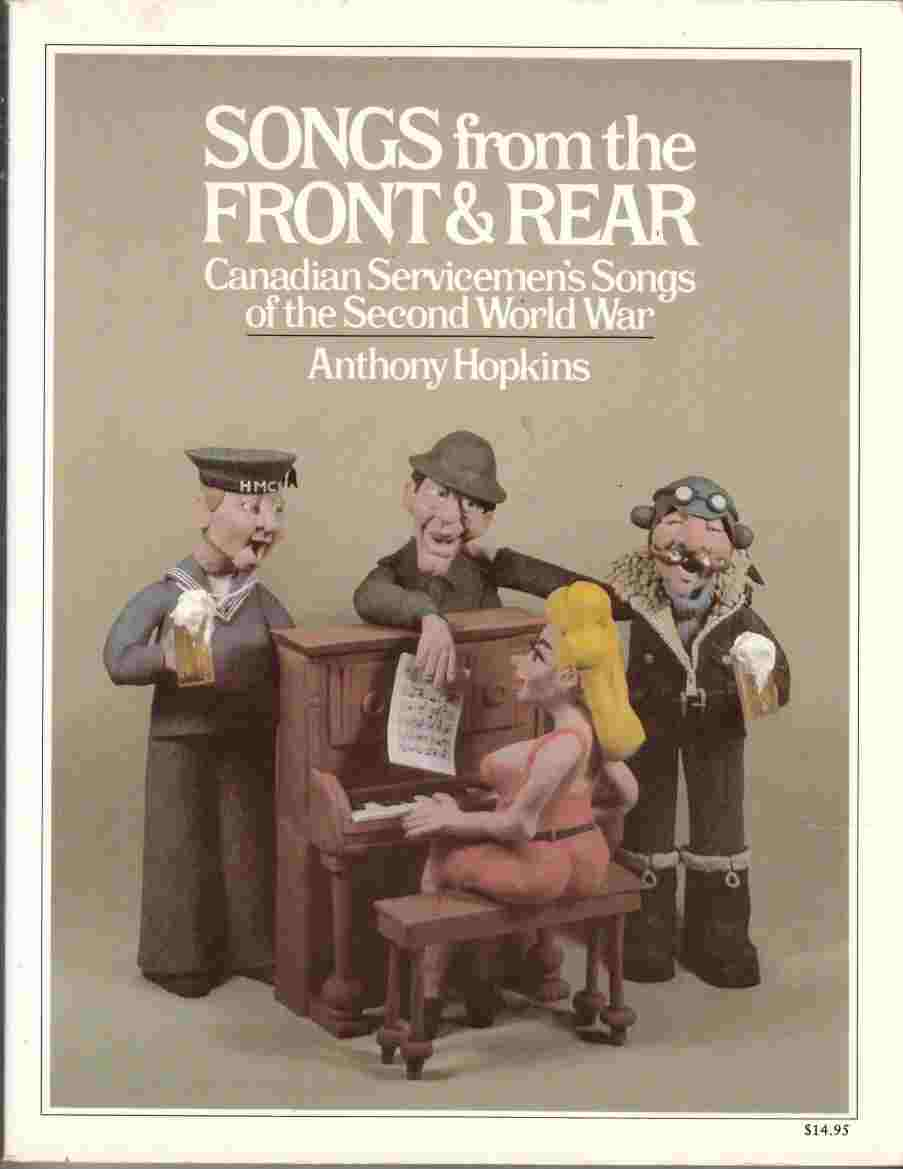 Image for Songs from the Front & Rear Canadian Sevicemen's Songs of the Second World War