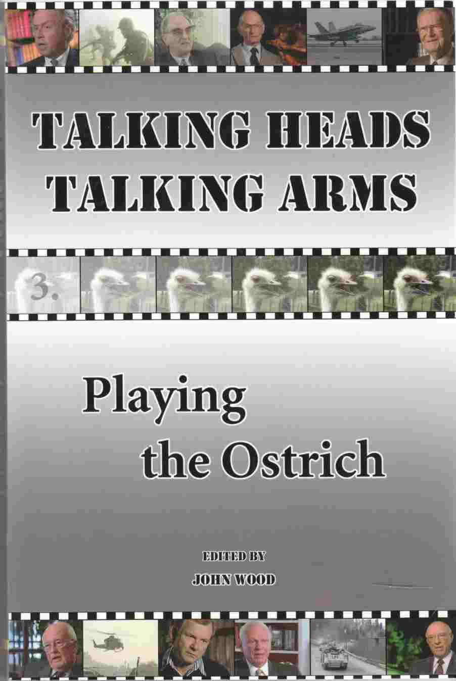 Image for Talking Heads Talking Arms Volume 3: Playing the Ostrich
